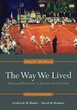 9780840029515-0840029519-The Way We Lived: Essays and Documents in American Social History, Volume II: 1865 - Present
