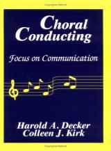 9780881338768-0881338761-Choral Conducting: Focus on Communication