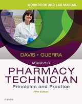 9780323443579-0323443575-Workbook and Lab Manual for Mosby's Pharmacy Technician: Principles and Practice