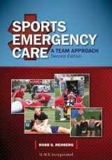 9781617110054-1617110051-Sports Emergency Care: A Team Approach