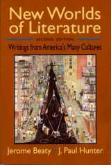 New Worlds of Literature: Writings from America's Many Cultures (Second Edition)