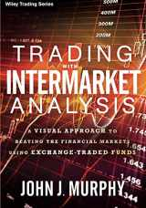 9781119210016-1119210011-Trading with Intermarket Analysis: A Visual Approach to Beating the Financial Markets Using Exchange-Traded Funds (Wiley Trading)