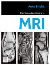 9780729539852-0729539857-Planning and Positioning in MRI