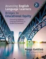 9781483381060-1483381064-Assessing English Language Learners: Bridges to Educational Equity: Connecting Academic Language Proficiency to Student Achievement