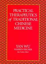 9780912111391-0912111399-Practical Therapeutics of Traditional Chinese Medicine (Paradigm title)