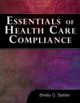 9781418049218-1418049212-Essentials of Healthcare Compliance (FBLA - All)
