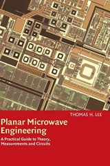 9780521835268-0521835267-Planar Microwave Engineering: A Practical Guide to Theory, Measurement, and Circuits