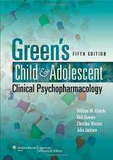 9781451107142-1451107145-Green's Child and Adolescent Clinical Psychopharmacology