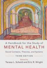 9781316500965-1316500969-A Handbook for the Study of Mental Health: Social Contexts, Theories, and Systems