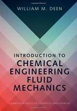 9781107123779-1107123771-Introduction to Chemical Engineering Fluid Mechanics (Cambridge Series in Chemical Engineering)