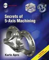9780831133757-0831133759-Secrets of 5-Axis Machining