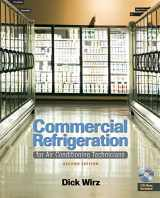 9781428335264-1428335269-Commercial Refrigeration: For Air Conditioning Technicians