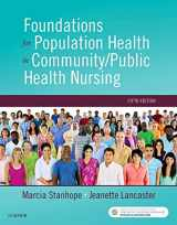9780323443838-0323443834-Foundations for Population Health in Community/Public Health Nursing