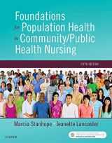 9780323443838-0323443834-Foundations of Population Health for Community/Public Health Nursing, 5e