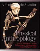 9780895825728-0895825724-A Photographic Atlas for Physical Anthropology