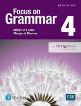9780134119991-0134119991-NEW EDITION: Focus on Grammar 4 with MyEnglishLab (5th Edition)