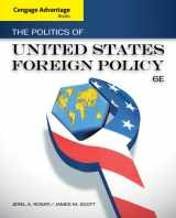 9781133602156-1133602150-Cengage Advantage Books: The Politics of United States Foreign Policy