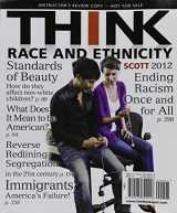 9780205773732-0205773737-THINK Race and Ethnicity