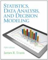 9780132744287-0132744287-Statistics, Data Analysis, and Decision Modeling (5th Edition)