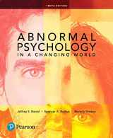 9780134484921-0134484924-Abnormal Psychology in a Changing World (10th Edition)