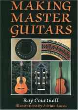 9780709048091-0709048092-Making Master Guitars