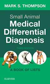 9780323498302-0323498302-Small Animal Medical Differential Diagnosis: A Book of Lists