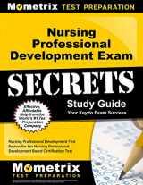 9781610723329-1610723325-Nursing Professional Development Exam Secrets Study Guide: Nursing Professional Development Test Review for the Nursing Professional Development Board ... Test (Mometrix Secrets Study Guides)