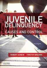 9780199388462-0199388466-Juvenile Delinquency: Causes and Control