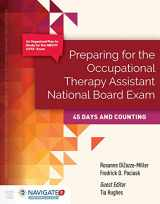 9781284072358-1284072355-Preparing for The Occupational Therapy Assistant National Board Exam: 45 Days and Counting (Preparing for the Occupational Therapy National Board Exam)