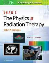 9781496397522-1496397525-Khan's The Physics of Radiation Therapy