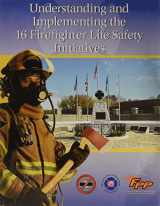9780879394165-0879394161-Understanding and Implementing the 16 Firefighter Life Safety Initiatives