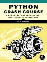 9781593276034-1593276036-Python Crash Course: A Hands-On, Project-Based Introduction to Programming