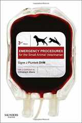 Emergency Procedures for the Small Animal Veterinarian-, 3e