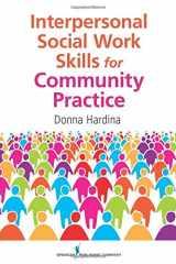 9780826108111-0826108113-Interpersonal Social Work Skills for Community Practice