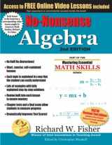 9780999443330-099944333X-No-Nonsense Algebra, 2nd Edition: Part of the Mastering Essential Math Skills Series