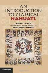 9780521732291-0521732298-An Introduction to Classical Nahuatl