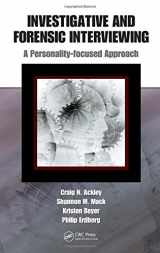 9781420084252-1420084259-Investigative and Forensic Interviewing: A Personality-focused Approach