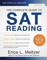 9780997517873-0997517875-The Critical Reader, 3rd Edition: The Complete Guide to SAT Reading