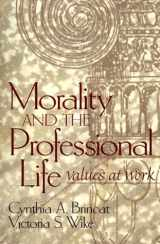 9780139157295-0139157298-Morality and the Professional Life: Values at Work