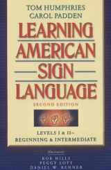 9780205453917-0205453910-Learning American Sign Language: Levels I & II--Beginning & Intermediate, with DVD (Text & DVD Package) (2nd Edition)