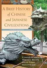 9780495913221-0495913227-A Brief History of Chinese and Japanese Civilizations