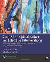 9781483340081-1483340082-Case Conceptualization and Effective Interventions: Assessing and Treating Mental, Emotional, and Behavioral Disorders (Counseling and Professional Identity)