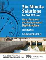 9781591264828-1591264820-Six-Minute Solutions for Civil PE  Water Resources and Environmental Depth Exam Problems