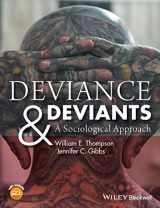 9781118604595-1118604598-Deviance and Deviants: A Sociological Approach