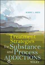 9781556203534-1556203535-Treatment Strategies for Substance and Process Addictions