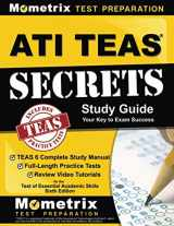 9781516703838-1516703839-ATI TEAS Secrets Study Guide: TEAS 6 Complete Study Manual, Full-Length Practice Tests, Review Video Tutorials for the Test of Essential Academic Skills, Sixth Edition