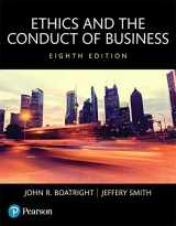9780134167657-0134167651-Ethics and the Conduct of Business, Books a la Carte (8th Edition)