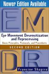 9781572306721-1572306726-Eye Movement Desensitization and Reprocessing (EMDR): Basic Principles, Protocols, and Procedures, 2nd Edition