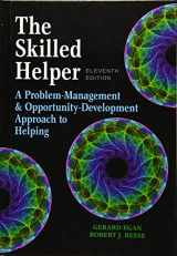 9781305865716-1305865715-The Skilled Helper: A Problem-Management and Opportunity-Development Approach to Helping - Standalone Book (HSE 123 Interviewing Techniques)