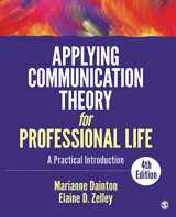 9781506315478-150631547X-Applying Communication Theory for Professional Life: A Practical Introduction (NULL)